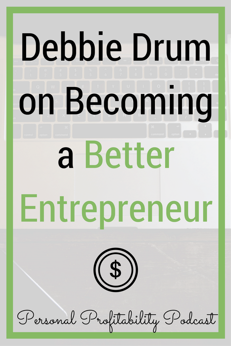 Debbie Drum is a repeat entrepreneur and author of the book Read Better Faster. Learn more about how she improves everything from reading to running an online business more efficiently in today's podcast episode with special guest Debbie Drum. #entrepreneur #entrepreneurlife #personalprofitability #workathome