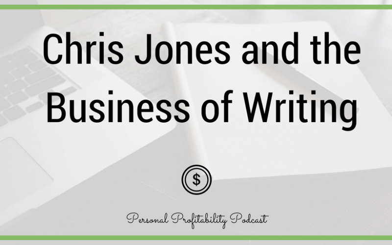 PPP090: Chris Jones and the Business of Writing