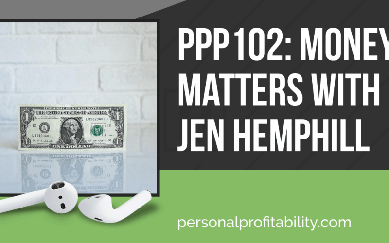 PPP102: Money Matters with Jen Hemphill