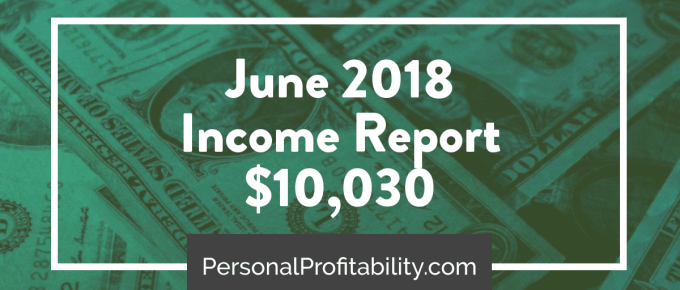 June 2018 Online and Side Hustle Income Report