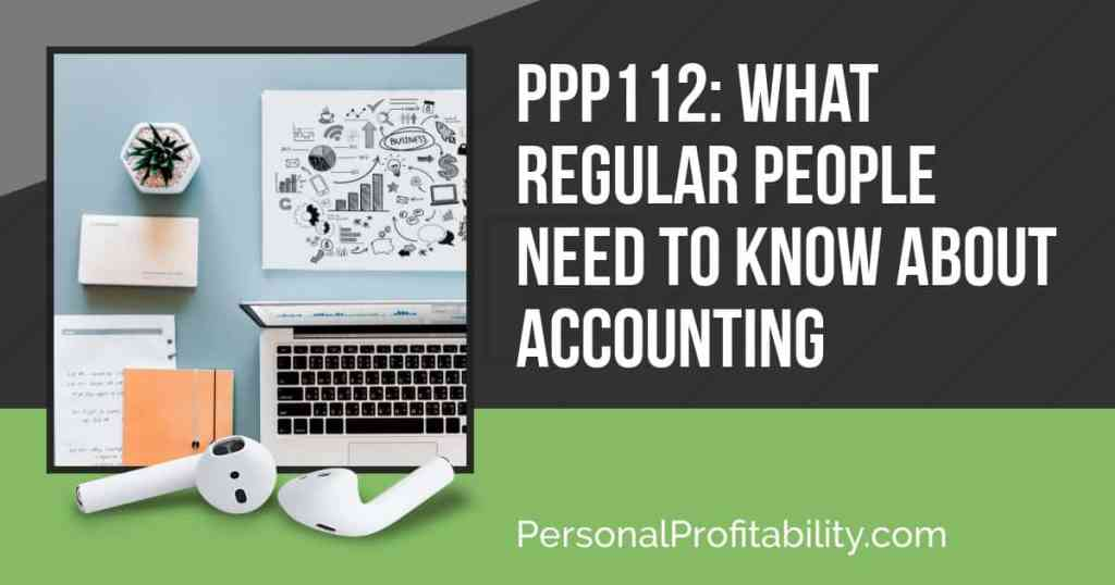 PPP112: Whitney Hansen on What Regular People Need to Know About Accounting