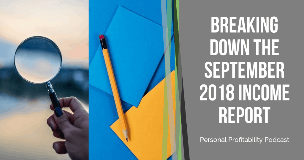 We're breaking down how I earned over $18,000 in my September 2018 income report. Find out how I save money on business expenses!