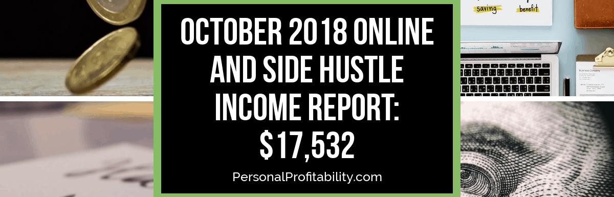 October 2018 Online and Side Hustle Income Report