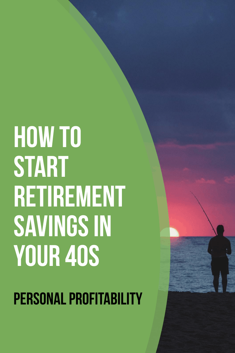 How to Start Retirement Savings in Your 40s