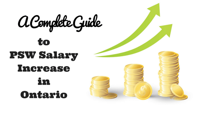 A complete guide to PSW Salary increase in Ontario