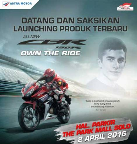 Ayo Nonton Launching All New Honda CBR150R 2016 di The Park Mall Solo Baru 2 April Berhadiah CBR euy pertamax7.com