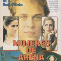 """Telenovela """"Mujeres de Arena"""" , Frecuencia Latina 1994"""