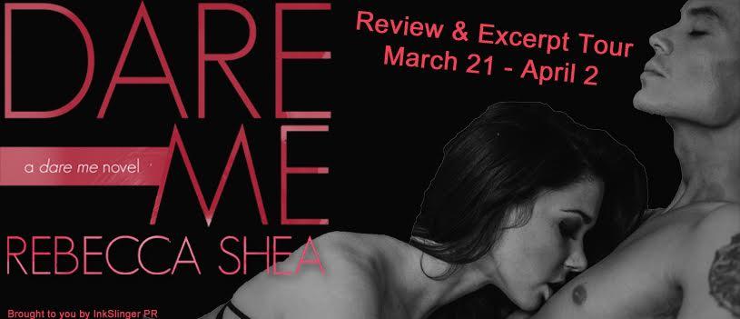 Rebecca Shea's DARE ME - BlogTour