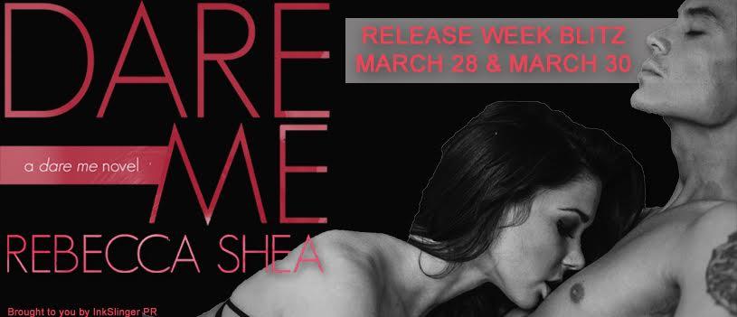 Release Blitz for Rebecca Shea's DARE ME