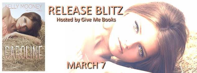 Caroline by Kelly Mooney - Release Blitz