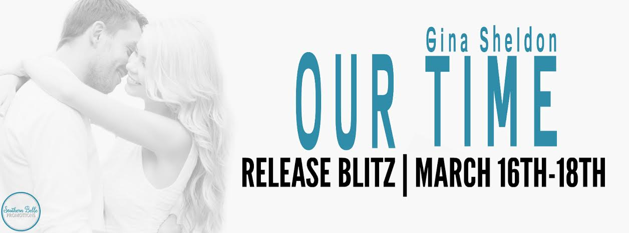 Gina Sheldon - Our Time - Release Blitz