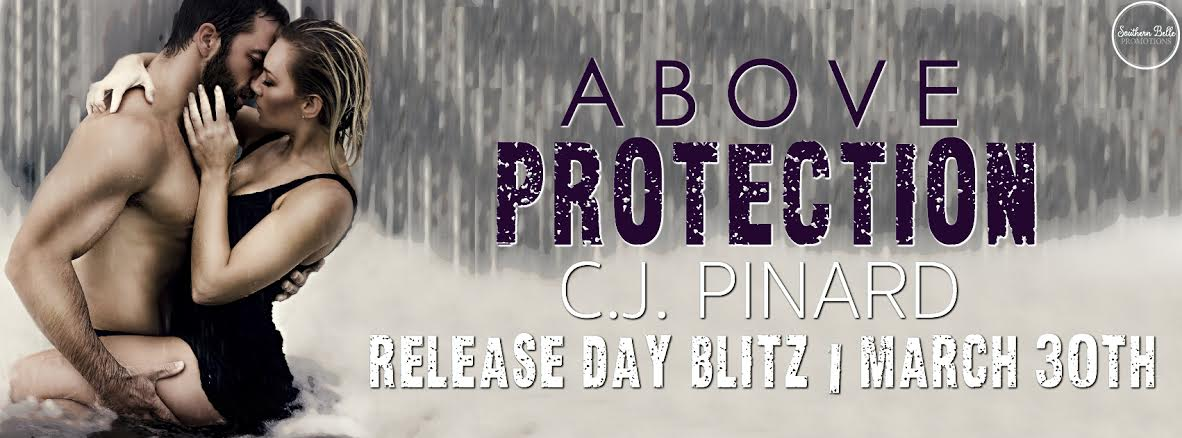C.J. Pinard - Above Protection - Release Blitz