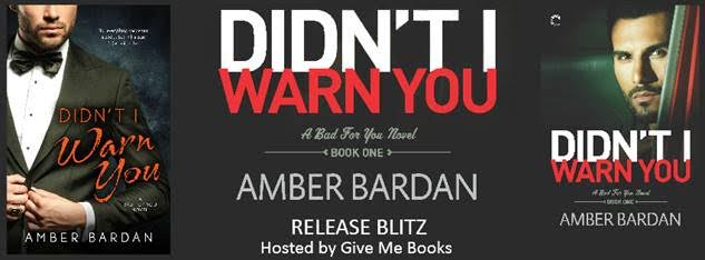 Release Blitz for Didn't I Warn You by Amber Bardan