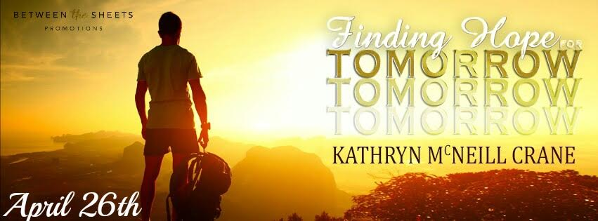 FINDING HOPE FOR TOMORROW By Katherine McNeill Crane ♥ Release Blitz