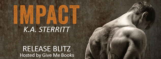 Release Blitz for Impact by K.A. Sterritt