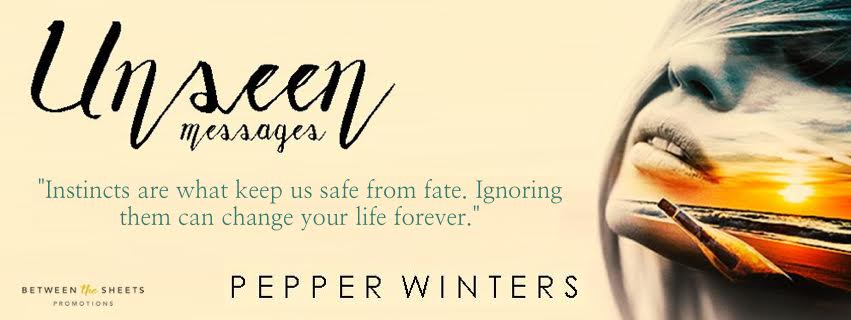 UNSEEN MESSAGES by Pepper Winters ♥ BOOK BLITZ