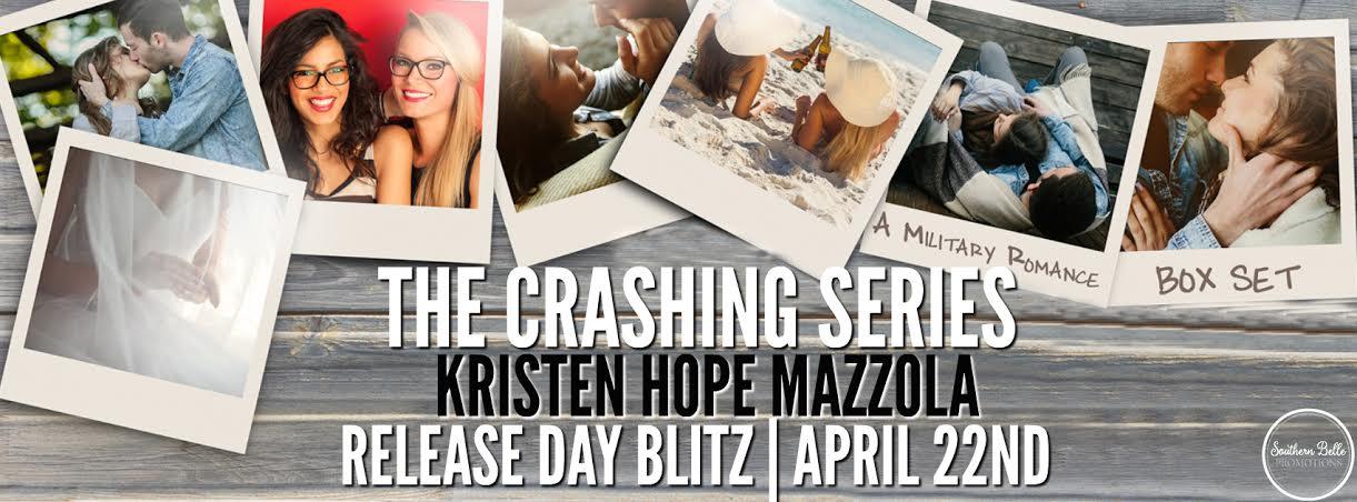 Kristen Hope Mazzola - The Crashing Series - Release Blitz
