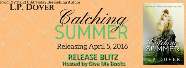 Release Blitz for Catching Summer by L.P. Dover