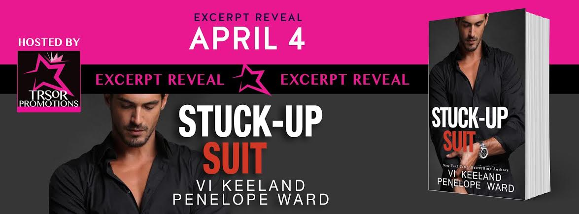 Stuck - Up Suit by Penelope Ward and Vi Keeland - Excerpt Reveal