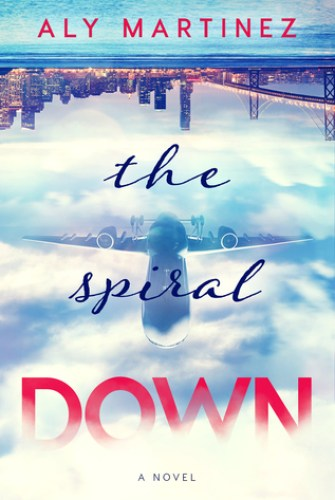 Princess Emma Reviewa: The Spiral Down by Aly Martinez