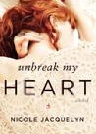 Princess Emma Reviews: Unbreak My Heart by Nicole Jacquelyn