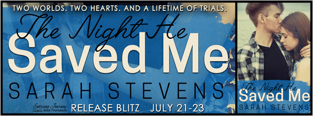 The Night He Saved Me by Sarah Stevens