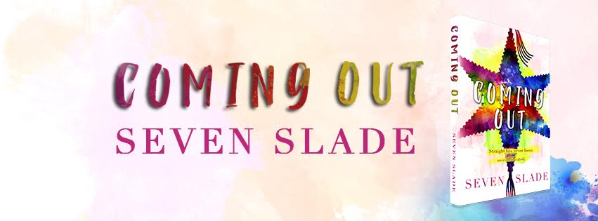 Hot New Release! ~ Coming Out by Seven Slade
