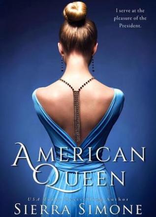 Princess Elizabeth Reviews: American Queen (American Queen Trilogy #1) by Sierra Simone
