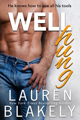 Princess Emma Reviews: Well Hung by Lauren Blakely