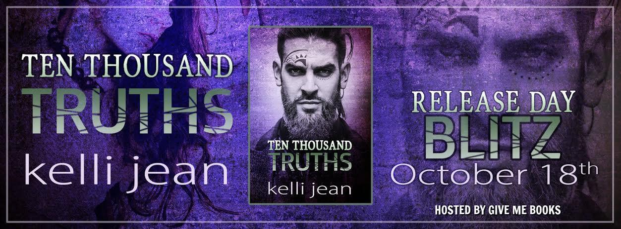 Hot New Release! ~Ten Thousand Truths by Kelli Jean