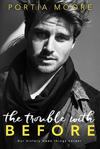 Princess Emma Reviews: The Trouble with Before by Portia Moore