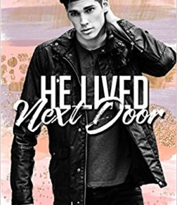 Princess Emma Reviews: He Lived Next Door by Portia Moore