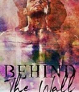 Princess Kelly Reviews: Behind The Wall by Jane Harvey-Berrick