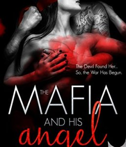 Hot New Releases! ~Oct 24~The Mafia and His Angel: Part Two by Lylah James