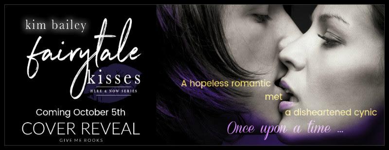 COVER REVEAL-Sept 7- Fairytale Kisses by Kim Bailey