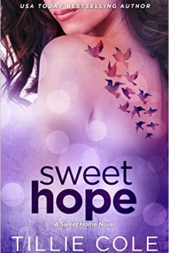 Princess Emma Reviews: Sweet Hope (Sweet Home #3) by Tillie Cole