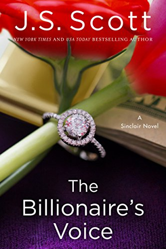 Hot New Release! ~The Billionaire's Voice (The Sinclairs #4) by J.S. Scott