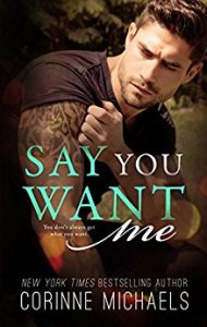 Princess Emma Reviews: Say You Want Me by Corinne Michaels