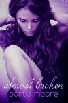 Princess Elizabeth Reviews: Almost Broken (If I Break #2) by Portia Moore