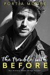 Princess Elizabeth Reviews: The Trouble With Before by Portia Moore