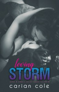 Hot New Release~ Oct 13 ~Loving Storm by Carian Cole