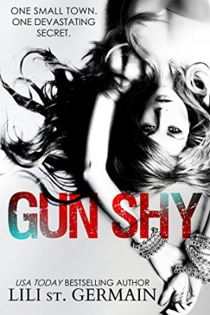 Princess Elizabeth Reviews: Gun Shy by Lili St. Germain