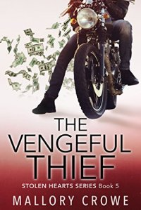 Hot New Releases! ~ Oct 24 ~ The Vengeful Thief (Stolen Hearts) by Mallory Crowe