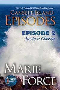 Hot New Releases! ~Oct 24~Kevin & Chelsea by Marie Force