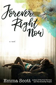 Hot New Releases! ~Oct 24~Forever Right Now by Emma Scott