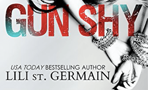 Hot New Release-Oct 6- Gun Shy by Lili St. Germain