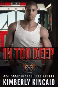 Hot New Release -Oct 16- In Too Deep by Kimberly Kincaid