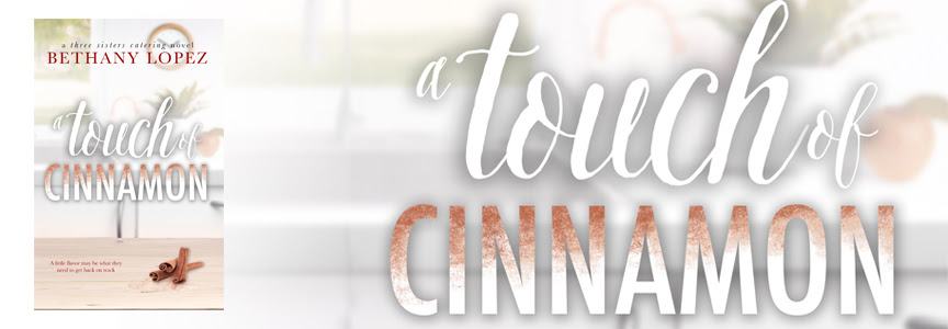 Cover Reveal – Sept 15-  A Touch of Cinnamon by Bethany Lopez