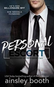 Hot New Releases! ~Oct 24~Personal Escort (Billionaire Secrets Book 2 by Ainsley Booth