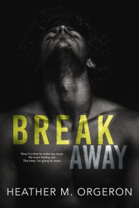 Hot New Releases! ~Nov 15~Breakaway by Heather M Orgeron